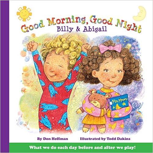 Read Good Morning, Good Night Billy and Abigail (Billy & Abby) PDF, azw (Kindle), ePub, doc, mobi