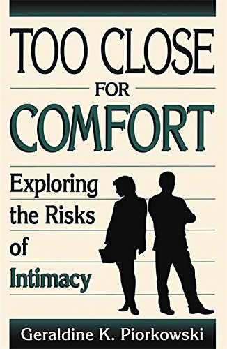 Download Too Close For Comfort: Exploring The Risks Of Intimacy pdf