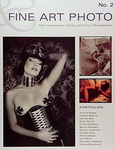 Fine Art Photo No. 2: The International Gallery Of Erotic Photography (Englisch) Taschenbuch – 1. Mai 2007 Rudolf Hillebrand Lindemann 3895062545 UA9783895062544