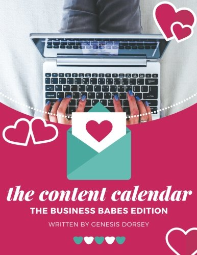 The Content Calendar Workbook: The Business Babes Edition
