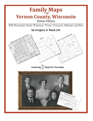 Family Maps of Vernon County, Wisconsin ebook
