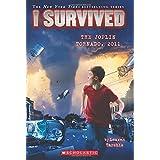 I Survived the Joplin Tornado, 2011 (I Survived #12) (12)