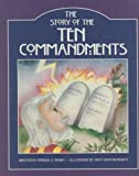 The Story of the Ten Commandments, Patricia A. Pingry, 082496635X