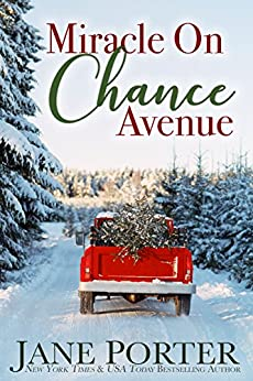 Miracle on Chance Avenue (Love on Chance Avenue Book 2) by [Porter, Jane]