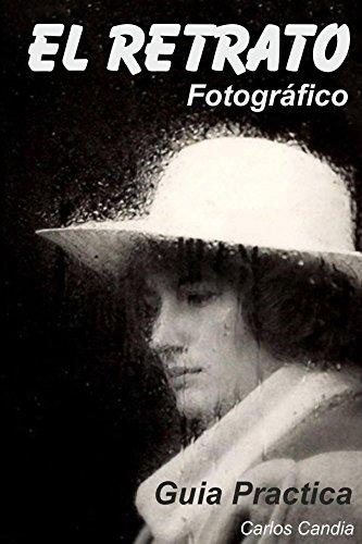 Descargar Libro El Retrato Fotografico Carlos Candia