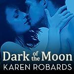 Dark of the Moon | Karen Robards
