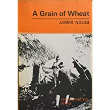A grain of wheat (African writers series, 36)