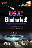 USA: Eliminated! (The Jupiter Factor Series Book 1) (English Edition)