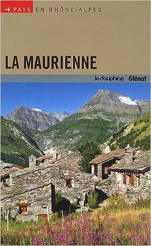Livre gratuits en ligne La Maurienne pdf, epub