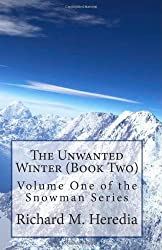 Snowman - Volume One: The Unwanted Winter - Book Two (Volume 2)