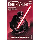 Star Wars: Darth Vader: Dark Lord of the Sith Vol. 1: Imperial Machine (Star Wars: Darth Vader: Dark Lord of the Sith (2017),