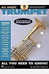 [(All about Trumpet: A Fun and Simple Guide to Playing Trumpet)] [Author: Jonathan Harnum] published on (April, 2008) Paperback