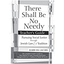 There Shall Be No Needy Teacher's Guide