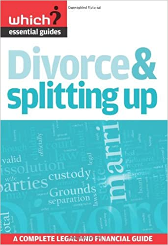Divorce splitting up a complete legal and financial guide which divorce splitting up a complete legal and financial guide which essential guides amazon claire colbert 9781844901074 books solutioingenieria Images