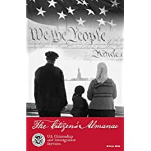 The Citizen's Almanac: Fundamental Documents, Symbols, and Anthems of the United States (English Edition)
