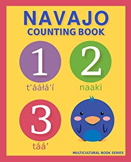 Navajo Counting Book: Basic Navajo and English Edition (Multicultural Book Series 2) by [Mclean, S.A.]