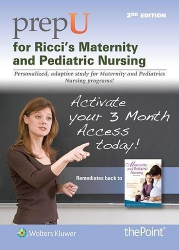 PrepU for Ricci & Kyle's Maternity and Pediatric Nursing