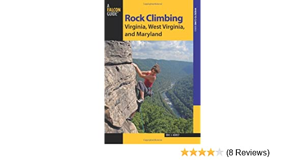 and Maryland Rock Climbing Virginia West Virginia