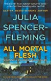 img - for All Mortal Flesh (Clare Fergusson/Russ Van Alstyne Mysteries) book / textbook / text book