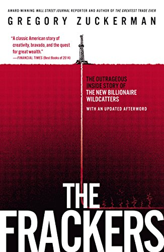 Amazon the frackers the outrageous inside story of the new the frackers the outrageous inside story of the new billionaire wildcatters by zuckerman fandeluxe Images