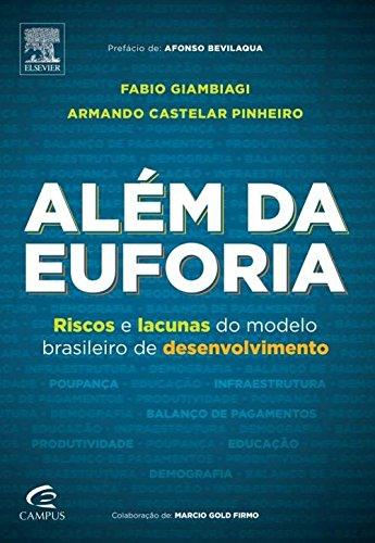 Alem da Euforia (Em Portugues do Brasil)