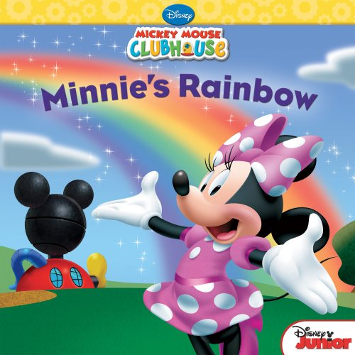 Mickey Mouse Clubhouse:  Minnie's Rainbow (Disney Storybook (eBook)) ()