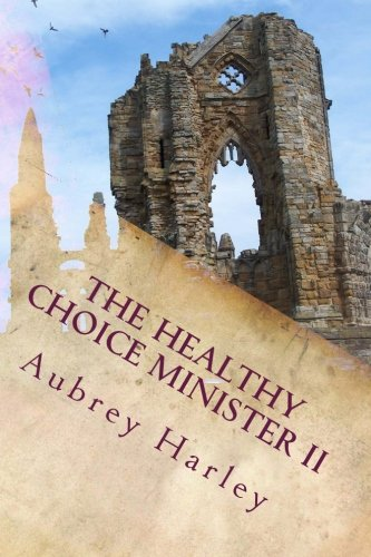 The Healthy Choice Minister II: The Books of the History (MIT PROGRAM) (Volume 2)