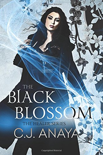 Download The Black Blossom: A Young Adult Romantic Fantasy (The Healer Series) (Volume 2) pdf