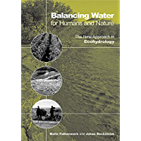 Balancing Water for Humans and Nature: The New Approach in Ecohydrology (English Edition)