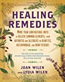 Healing Remedies, Lydia Wilen and Joan Wilen, 034550335X