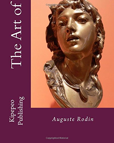 Download The Art of: Auguste Rodin pdf epub