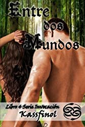 Entre dos Mundos (Serie Invocación) (Volume 3) (Spanish Edition)
