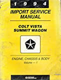 1994 Plymouth Colt Vista Eagle Summit Wagon Import Service Manual 2 Volume