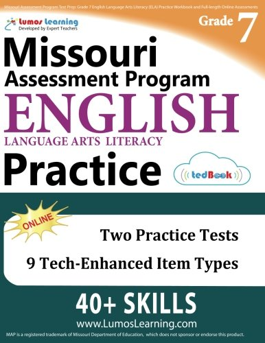 Missouri Assessment Program Test Prep: Grade 7 English Language Arts Literacy (ELA) Practice Workbook and Full-length Online Assessments: MAP Study Guide