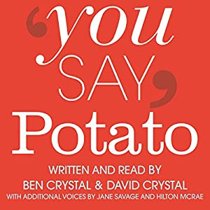 You Say Potato: A Book About Accents Hörbuch