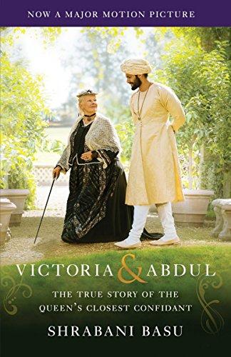 Victoria & Abdul (Movie Tie-in): The True Story of the Queen's Closest Confidant