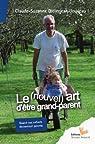 Le (nouvel) art d'être grand parent par Didierjean-Jouveau