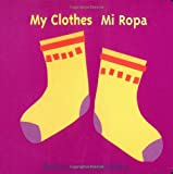 My Clothes (Mi Ropa), Rebecca Emberley, 0316174548