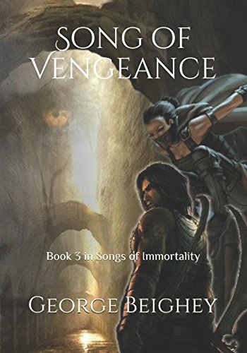 Download Song of Vengeance: Book 3 in The Songs of Immortality pdf epub
