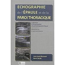 Echographie de l'Epaule et de la Paroi Thoracique