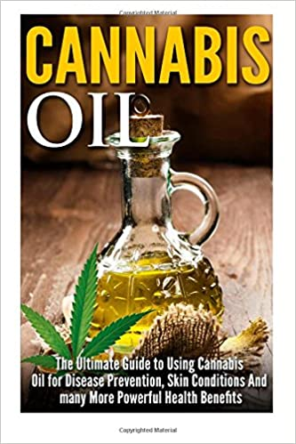 Buy Cannabis Oil: The Ultimate Guide to Using Cannabis Oil