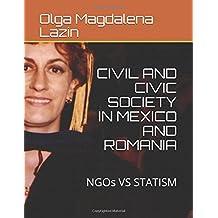 Civic Attitude Civil Society In  The USA, MEXICO AND ROMANIA (1)