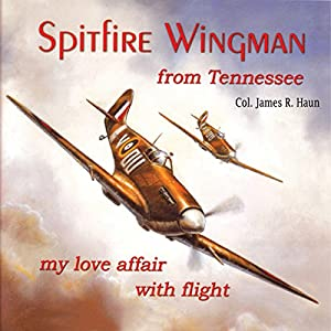 Spitfire Wingman from Tennessee Audiobook