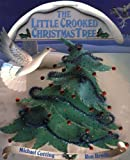 The Little Crooked Christmas Tree, Michael Cutting, 1895565766