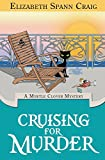 Cruising for Murder (A Myrtle Clover Cozy Mystery)