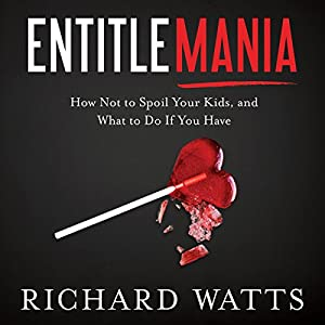 Entitlemania Audiobook