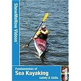 Sea Kayaking Fundamentals, Instructional Video, Show Me How Videos by Show Me How Videos by Stephen Showalter