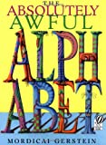 The Absolutely Awful Alphabet, Mordicai Gerstein, 0152163433