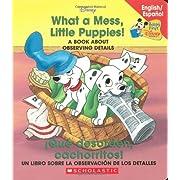 What A Mess, Little Puppies!/Que Desorden, Cachorritos! (Disney Bil) (Spanish Edition)
