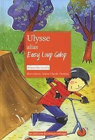 Ulysse, alias Easy Loup Galop par Ariane Bertouille